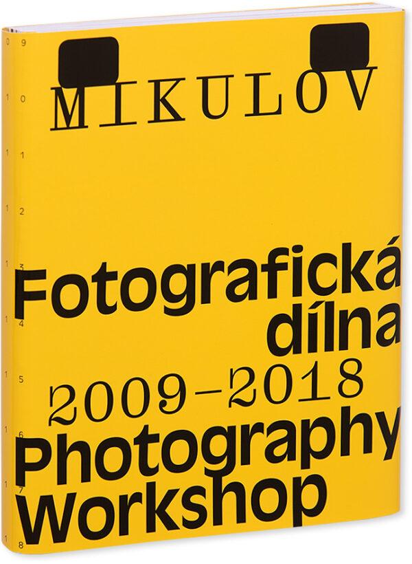 Mikuluv fotografická dílna 2009–2018 katalog obálka knihy