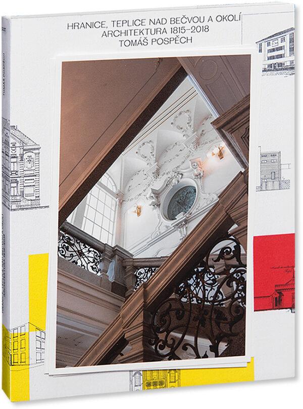 Hranice, Teplice nad Bečvou a okolí Architektura 1815–2018 obálka knihy