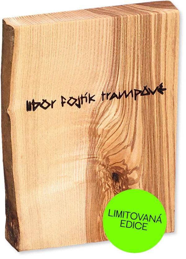 Libor Fojtík Trampové limitovaná edice dřevěné pouzdro