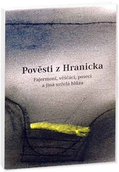 Tomáš Pospěch Pověsti z Hranicka obálka knihy